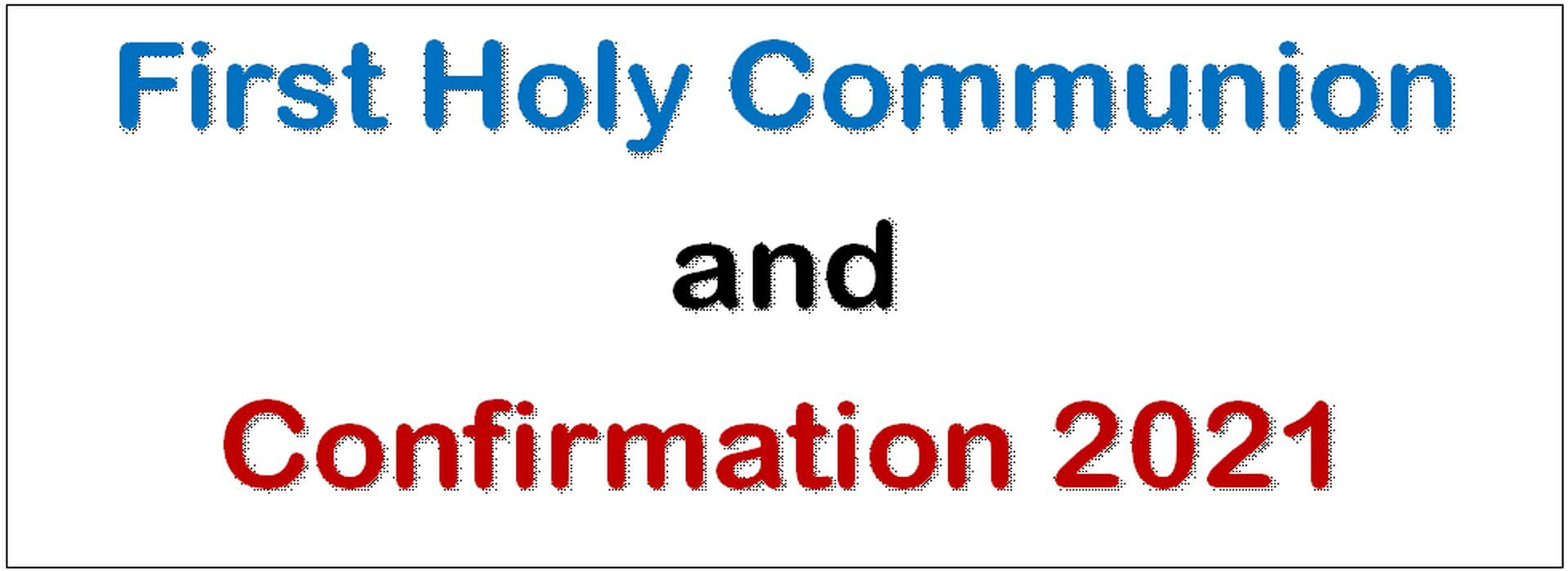 First Communion & Confirmation 2021
